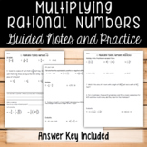 Multiplying Rational Numbers Guided Notes and Practice