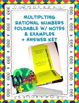 Multiplying Rational Numbers Foldable (Guided Notes + Examples)