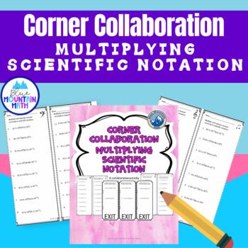 Multiplying Scientific Notation Corner Collaboration