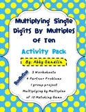 Multiplying Single Digits By Multiples of Ten Activity Pack 3.NBT.3