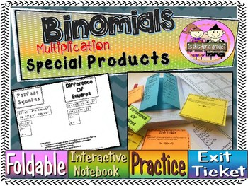 Multiplying Special Product Binomials Foldable, INB, Practice, Exit