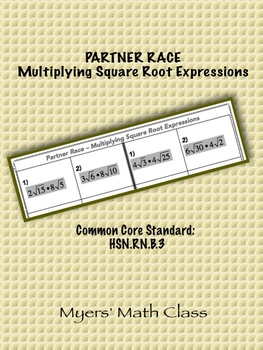 Multiplying Square Root Expressions - Partner Race