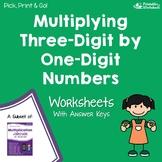 Three Digit By One Digit Multiplication Worksheets