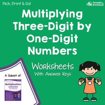Three Digit By One Digit Multiplication Worksheets