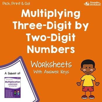 Three Digit By Two Digit Multiplication Worksheets