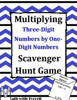 Multiplying Three-Digit Numbers by One-Digit Numbers Scavenger Hunt Game