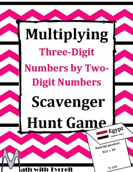 Multiplying Three-Digit Numbers by Two-Digit Numbers Scavenger Hunt Game
