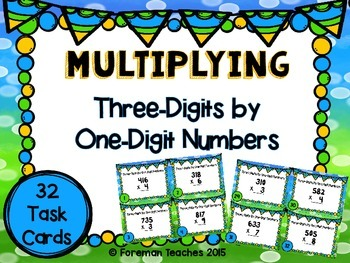 Multiplying Three-Digits By One-Digit Numbers Task Cards