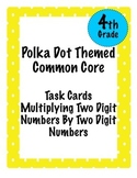 Multiplying Two Digit Numbers: Common Core Aligned