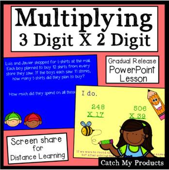 Multiplying Two Digit Numbers by Three Digit Numbers