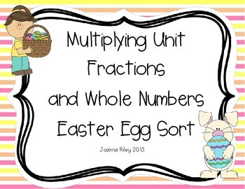 Easter Egg Sort - Multiplying Unit Fractions and Whole Numbers