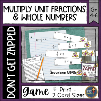 Multiplying Unit Fractions and Whole Numbers Don't Get ZAPPED Math Game