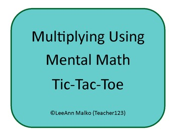 Multiplying Using Mental Math Tic-Tac-Toe