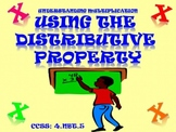 Multiplying Using the Distributive Property