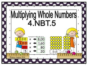 Multiplying Whole Numbers:  4.NBT.5