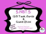 Multiplying Whole Numbers (5.NBT.5) Task Cards AND Jeopard