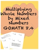 Multiplying Whole Numbers By Mixed Numbers (GOMATH Chapter