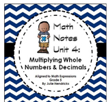 Multiplying Whole Numbers & Decimals (Aligned to Math Expressions: Grade 5)