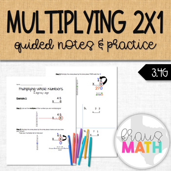 Multiplying by 1-digit Whole Numbers: Guided Notes & Practice