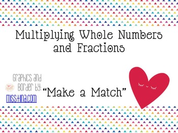Multiplying Whole Numbers and Fractions Match