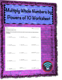 Multiplying Whole Numbers by Powers of 10 Worksheet