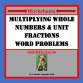 Multiplying Whole Numbers by Unit Fractions Word Problems
