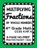 Multiplying a Fraction by a Whole Number, Fraction Lesson Packet & Quiz, 4.NF.4