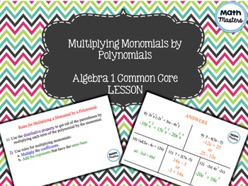 Multiplying a Monomial by a Polynomial