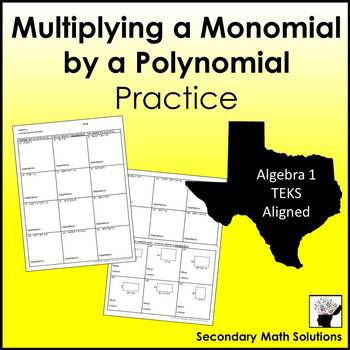 Multiplying a Monomial by a Polynomial Practice  (A10B)