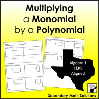 Multiplying a Monomial by a Polynomial Practice (with Applications) (A10B)