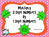 Multiplying a Two Digit Number by a One Digit Number