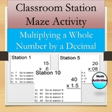 Multiplying a Whole Number by a Decimal Station Maze Activity