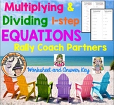 Multiplying and Dividing 1 Step Equations Rally Coach Partners w/ Answer Key