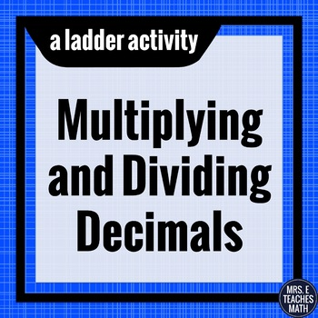 Decimals Ladder Activity Multiplication and Division