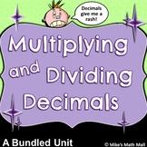 Multiplying and Dividing Decimals Made Easy (Bundled Unit)