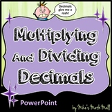 Multiplying and Dividing Decimals (PowerPoint Only) - Distance Learning