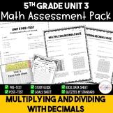 Multiplying and Dividing Decimals Printable Math Assessment Bundle