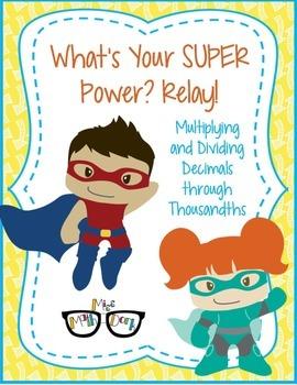 Multiplying and Dividing Decimals: Super Hero Relay!
