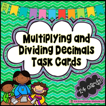 Multiplying and Dividing Decimals Task Cards