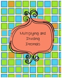 Multiplying and Dividing Decimals Test/Review/Practice