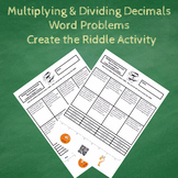 Multiplying and Dividing Decimals Word Problem Create the Riddle Activity