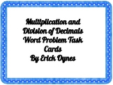 Multiplying and Dividing Decimals Word Problems Task Cards