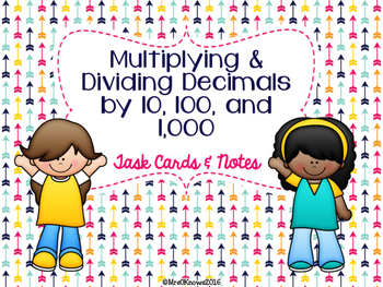 Multiplying and Dividing Decimals by 10, 100, and 1,000 Task Cards