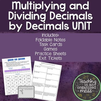 Multiplying and Dividing Decimals by Decimals UNIT