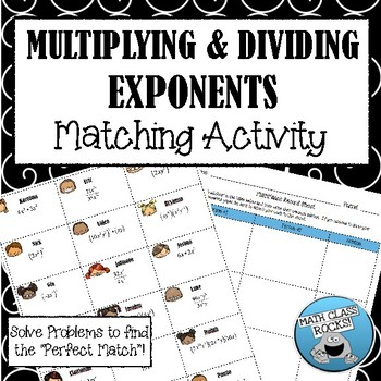 """MULTIPLYING & DIVIDING EXPONENTS - """"MATH MATCH"""" CUT AND PASTE ACTIVITY"""