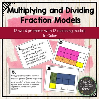 Multiplying and Dividing Fraction Models