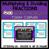 Multiplying and Dividing Fraction Word Problem Task Cards for Older Students