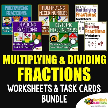 Multiplying and Dividing Fractions Worksheets and Task Cards