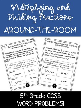 Multiplying and Dividing Fractions Around-the-Room - Scavenger Hunt