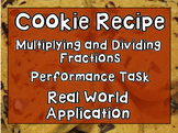 Multiplying and Dividing Fractions: Cookie Recipe Task- Real World Application